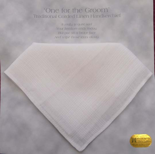 """ One For The Groom "" Linen Handkerchief"